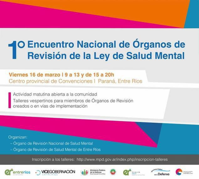 Paraná será la sede del primer encuentro nacional de Órganos de Revisión de la Ley de Salud Mental